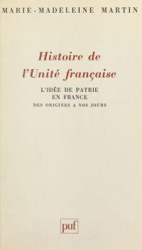 Histoire de l'unité françai...