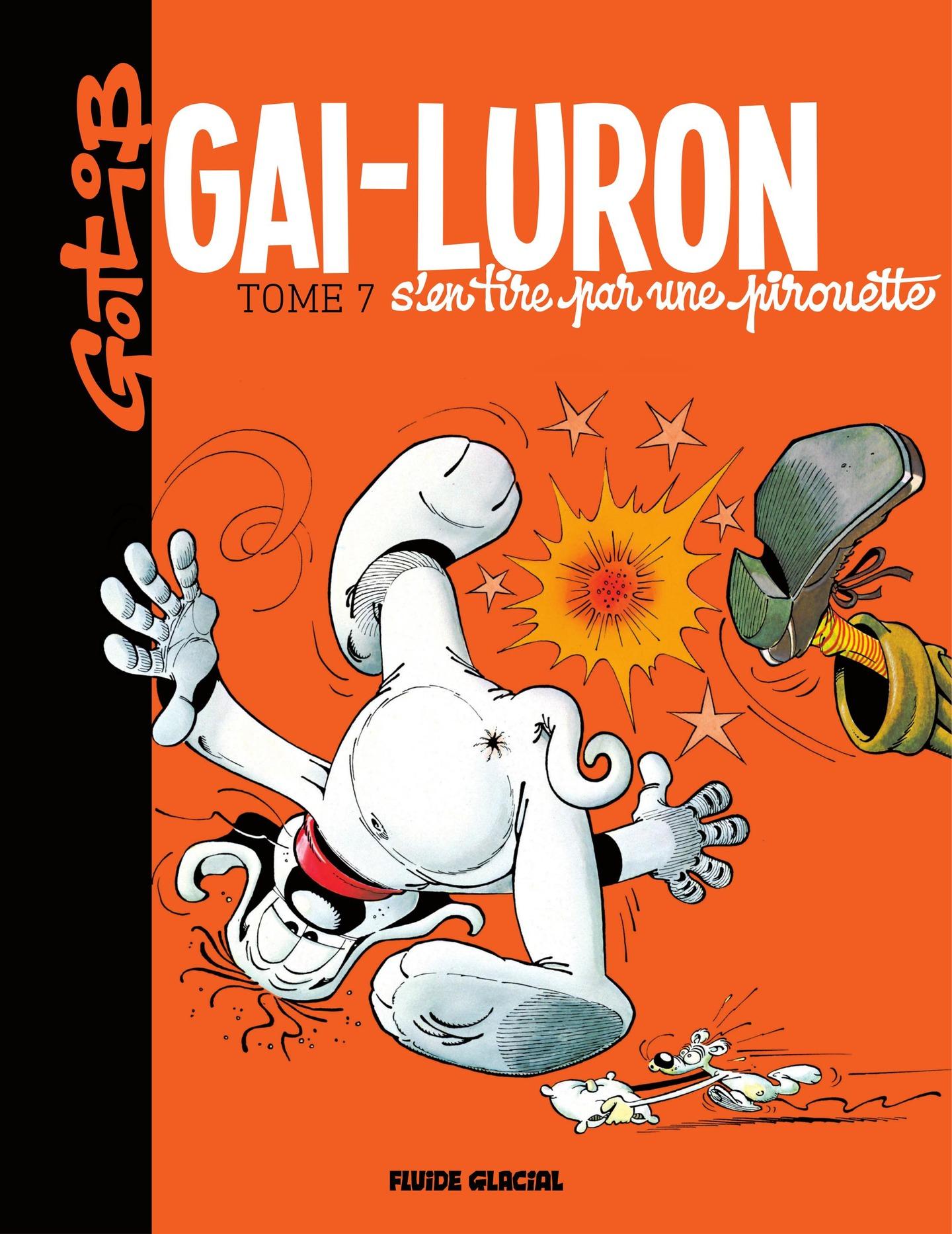 Gai-Luron s'en tire par une...
