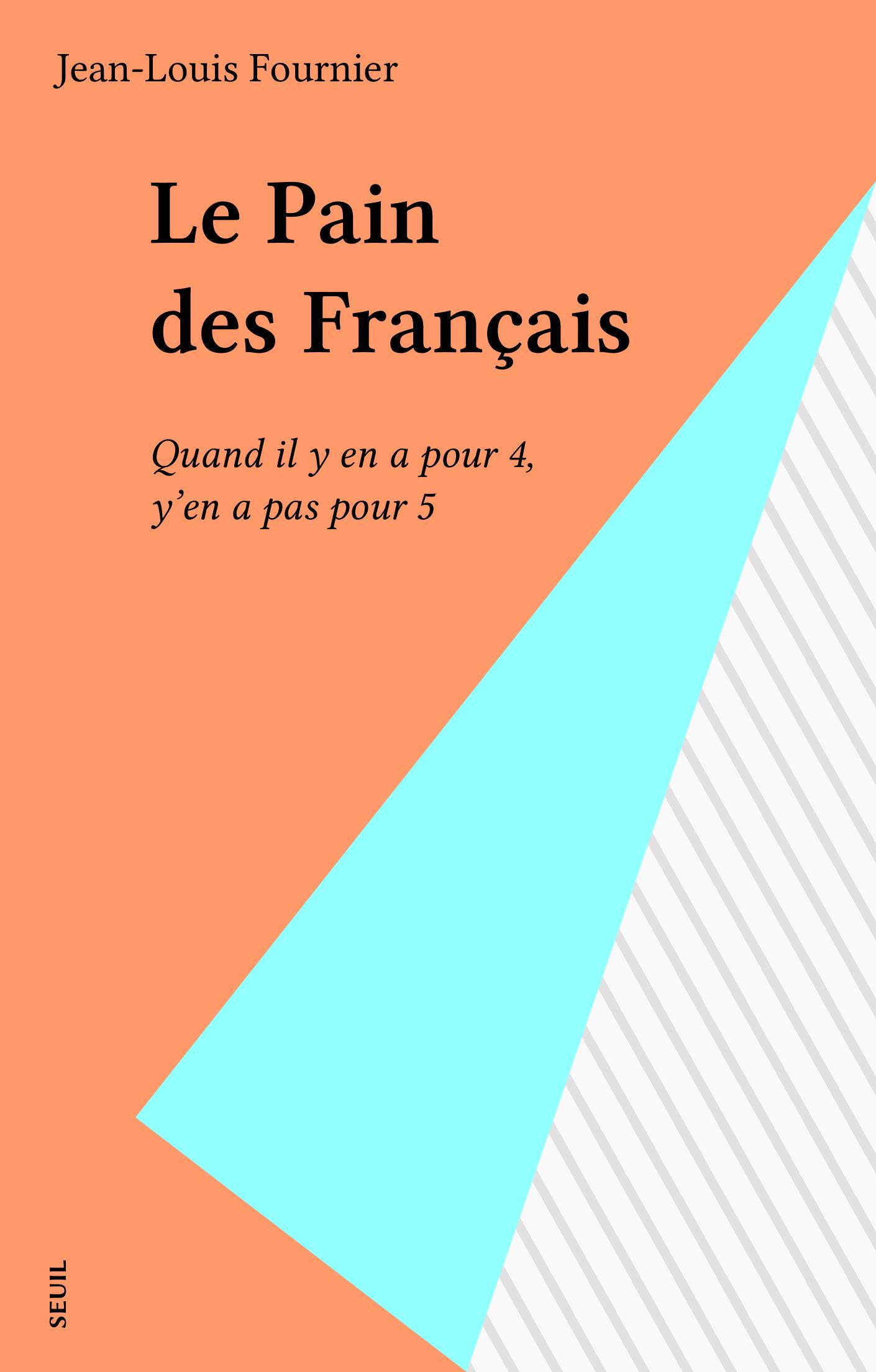 Le Pain des Français