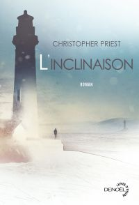 L'inclinaison | Priest, Christopher. Auteur