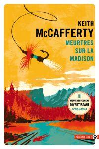 Meurtres sur la Madison | McCafferty, Keith