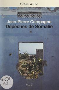 Dépêches de Somalie