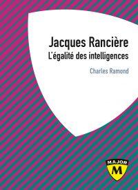 Jacques Rancière. L'égalité...