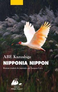Nipponia Nippon | Abe, Kazushige (1968-....). Auteur