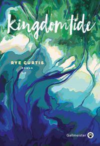 Kingdomtide | Curtis, Rye. Auteur