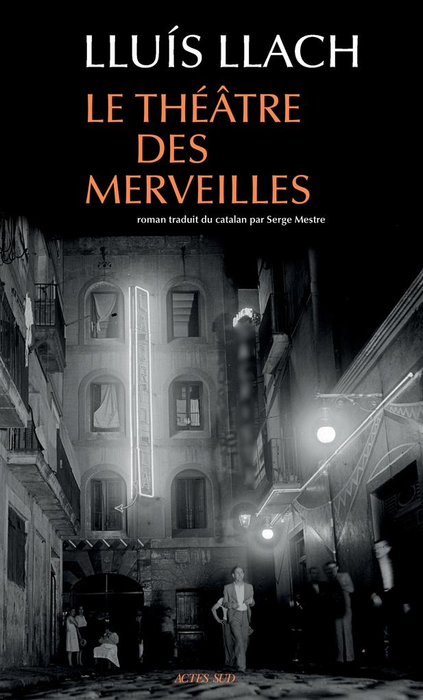 LE THEATRE DES MERVEILLES