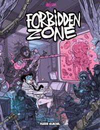 Forbidden Zone - Tome 1