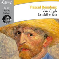 Van Gogh. Le soleil en face
