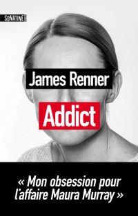 Addict | Renner, James (1978-....). Auteur