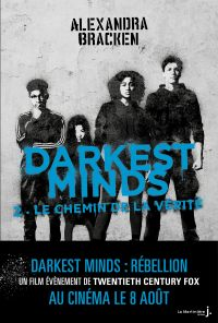Darkest Minds - tome 2 Never Fade | Bracken, Alexandra. Auteur