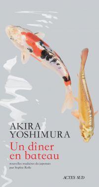 Un dîner en bateau | Yoshimura, Akira (1927-2006). Auteur