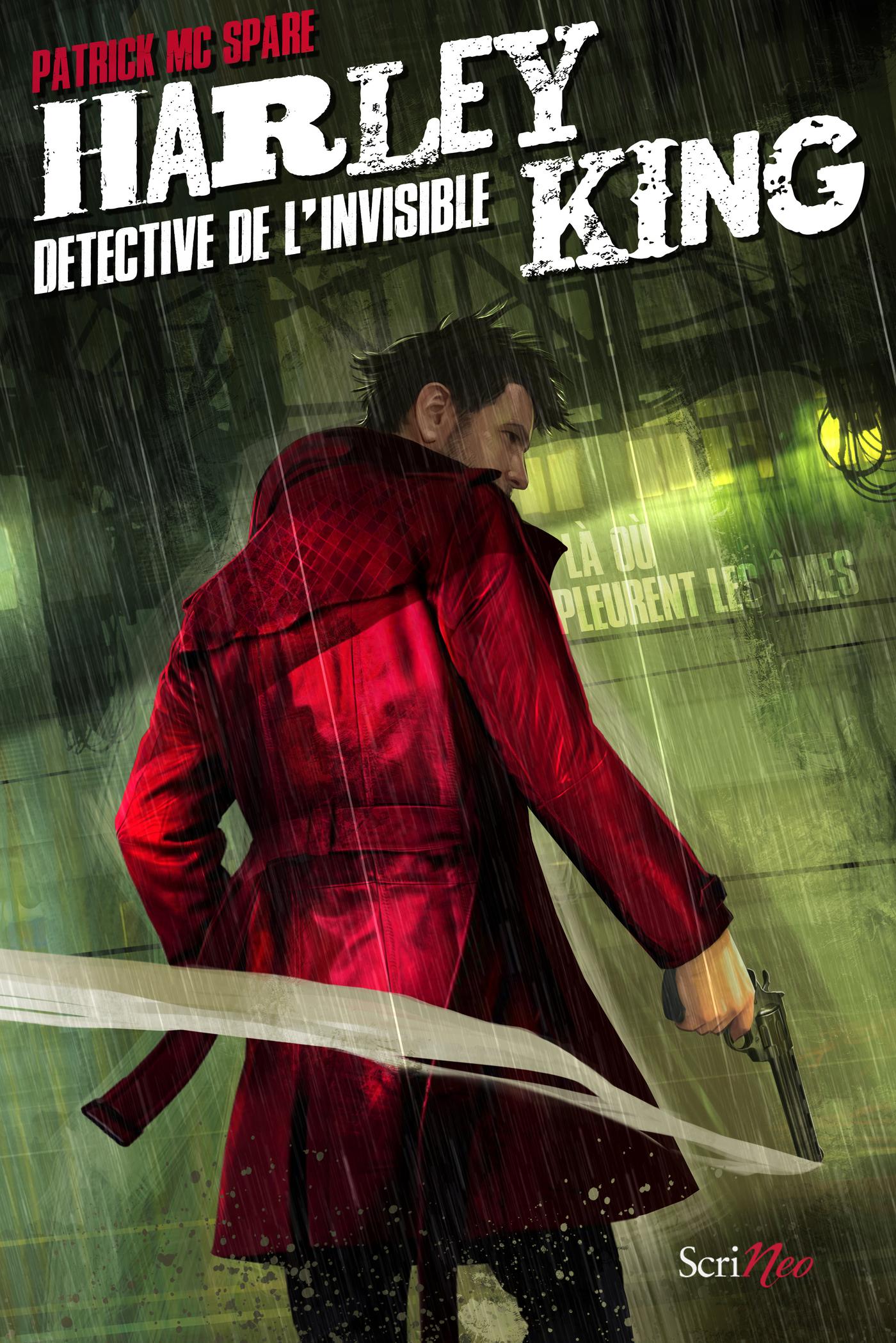 Harley King détective de l'invisible - Là où pleurent les âmes