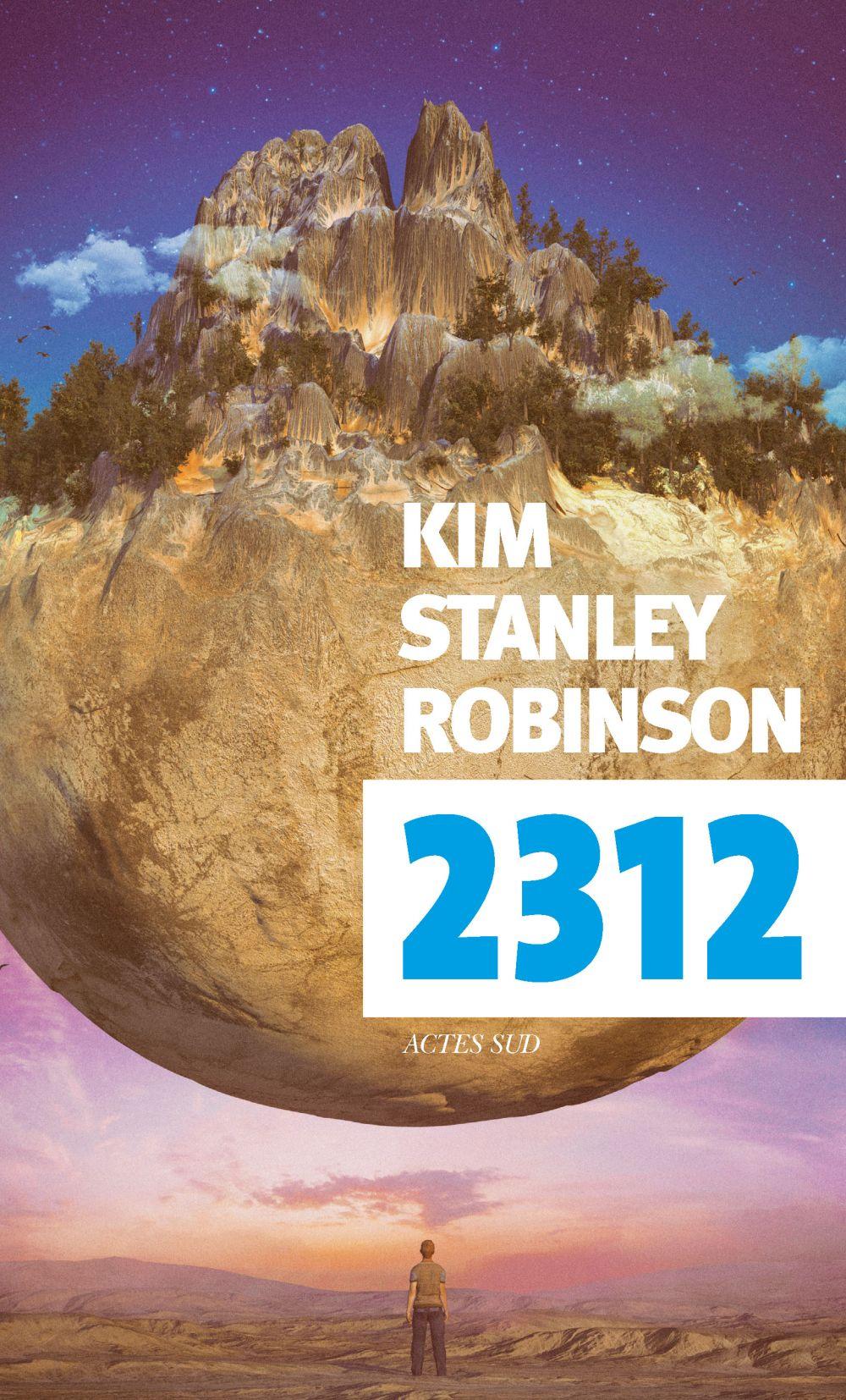 2312 | Robinson, Kim Stanley. Auteur