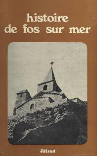 Histoire de Fos-sur-Mer