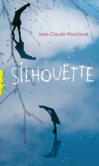 Silhouette | Mourlevat, Jean-Claude