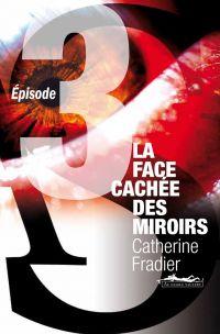 La Face cachée des miroirs ...