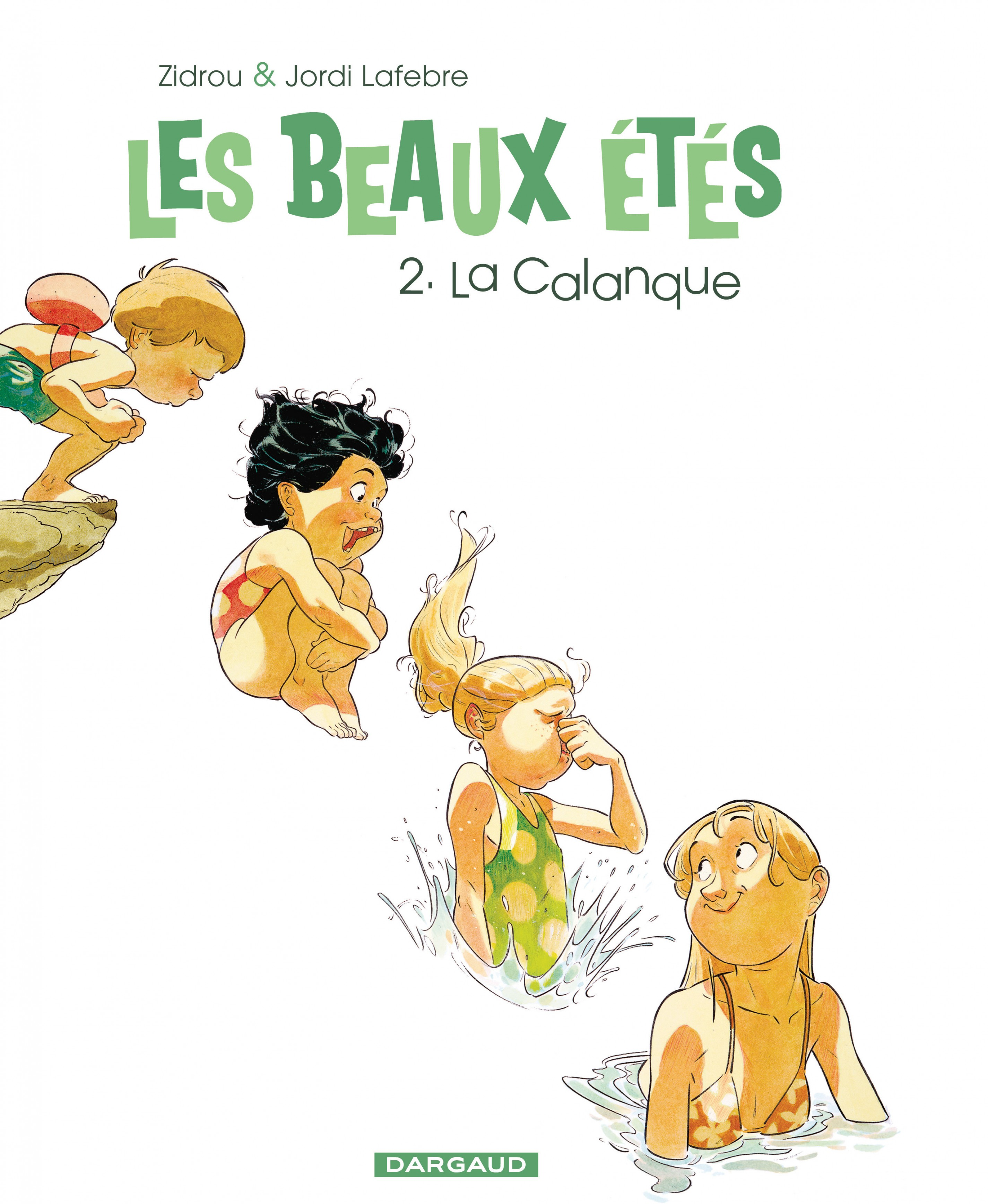 Les Beaux Étés - Tome 2 - La Calanque