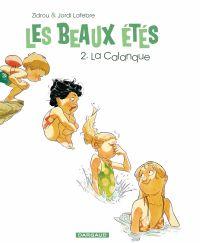 Les Beaux Étés - Tome 2 - La Calanque | Zidrou, . Auteur