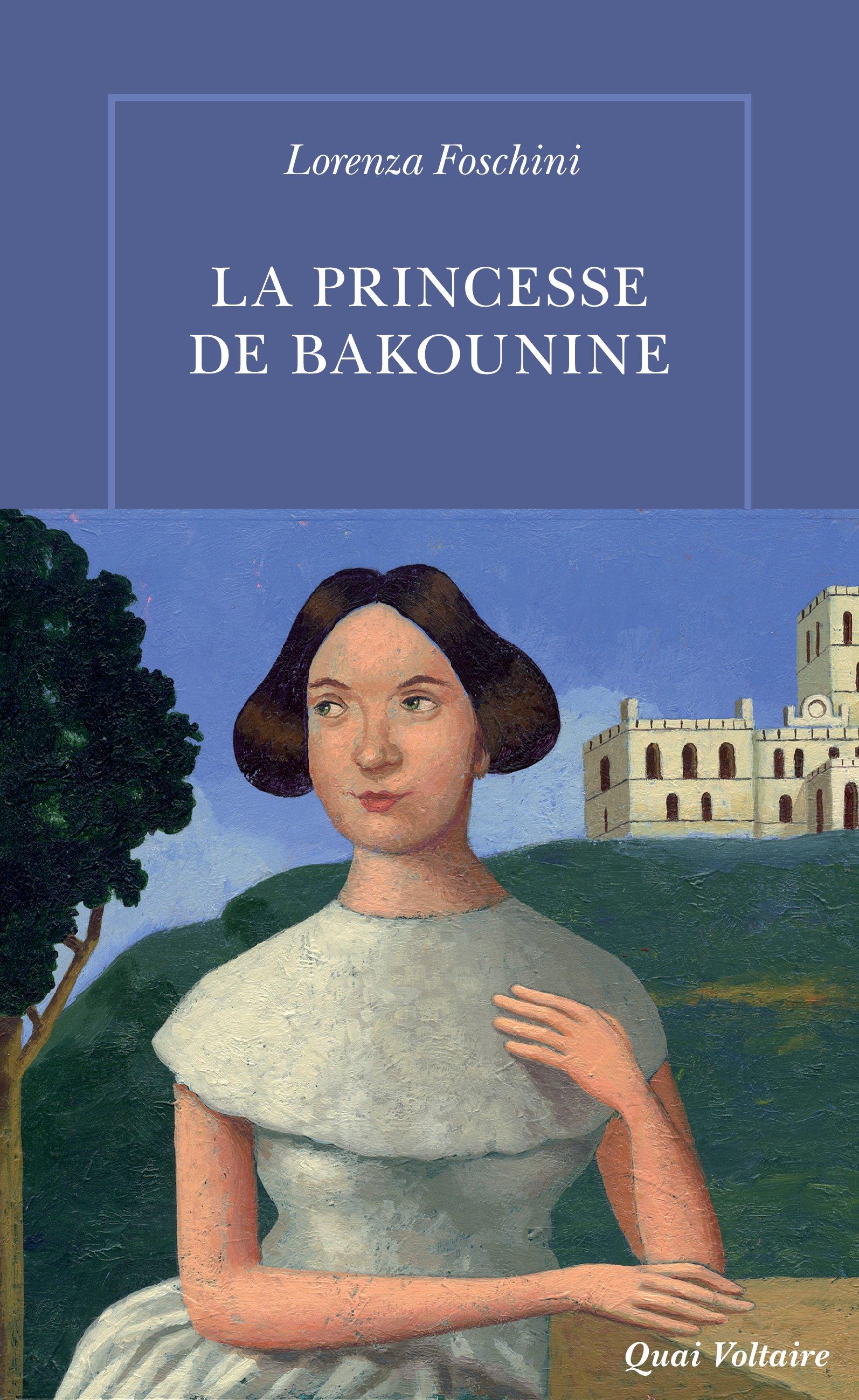 La Princesse de Bakounine | Foschini, Lorenza