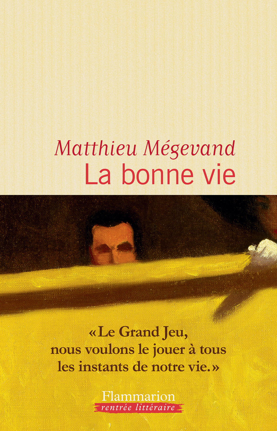 La bonne vie | Mégevand, Matthieu