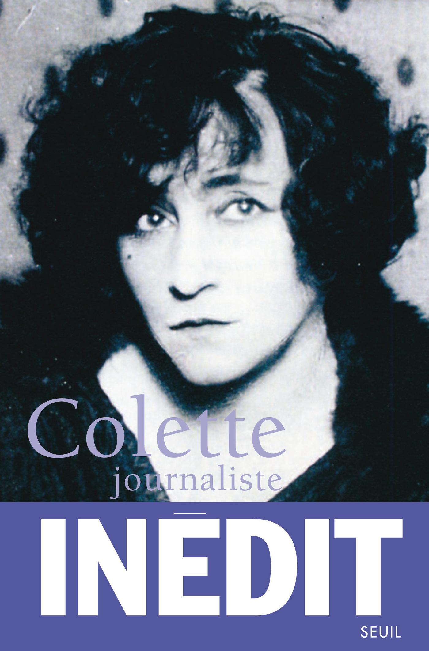 Colette journaliste. Chroni...