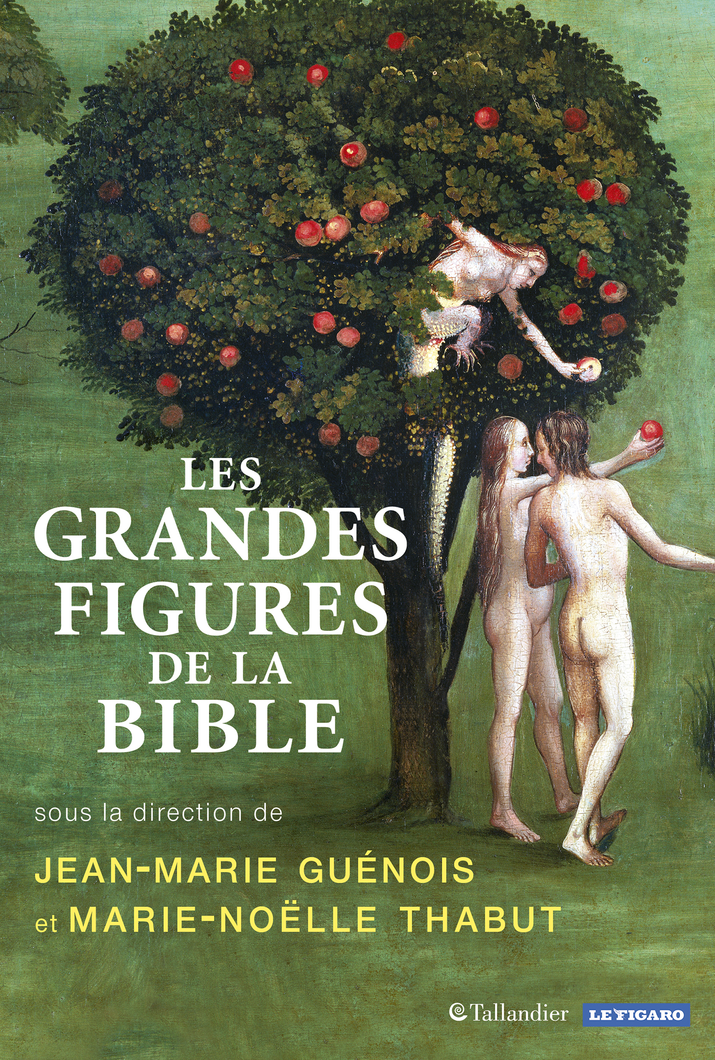 LES GRANDES FIGURES DE LA BIBLE