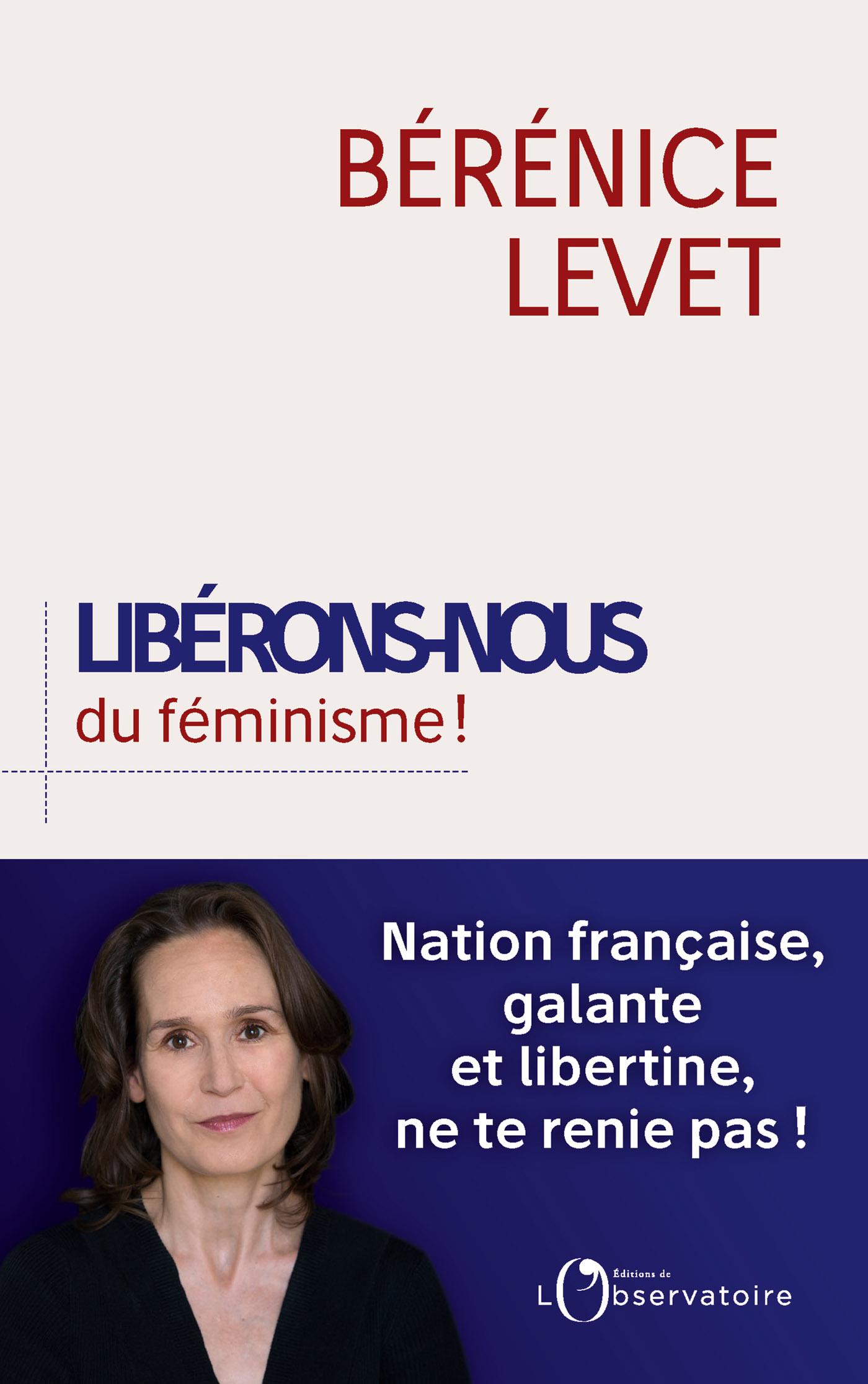 Libérons-nous du féminisme ...