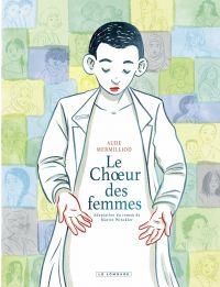 Le Choeur des femmes | Mermilliod, Aude. Auteur