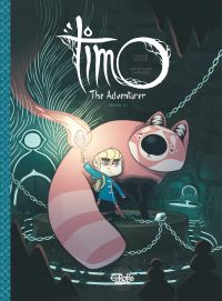 Timo the Adventurer Timo th...