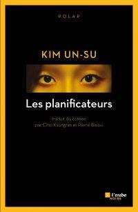 Les planificateurs | KIM, Un-su. Auteur