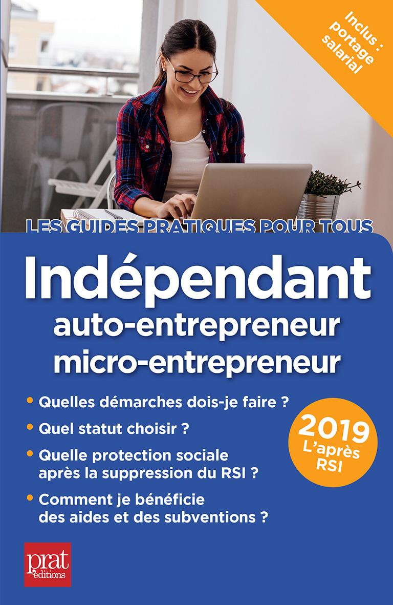 Ind?pendant, auto-entrepreneur, micro-entrepreneur 2019