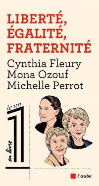 Liberté, Égalité, Fraternité | OZOUF, Mona. Auteur