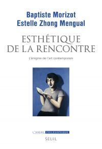 Esthétique de la rencontre | Morizot, Baptiste. Auteur