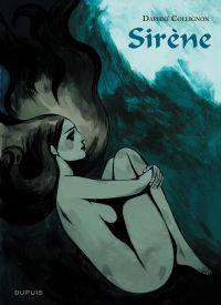 Sirène | Collignon, Daphné (1977-....). Auteur