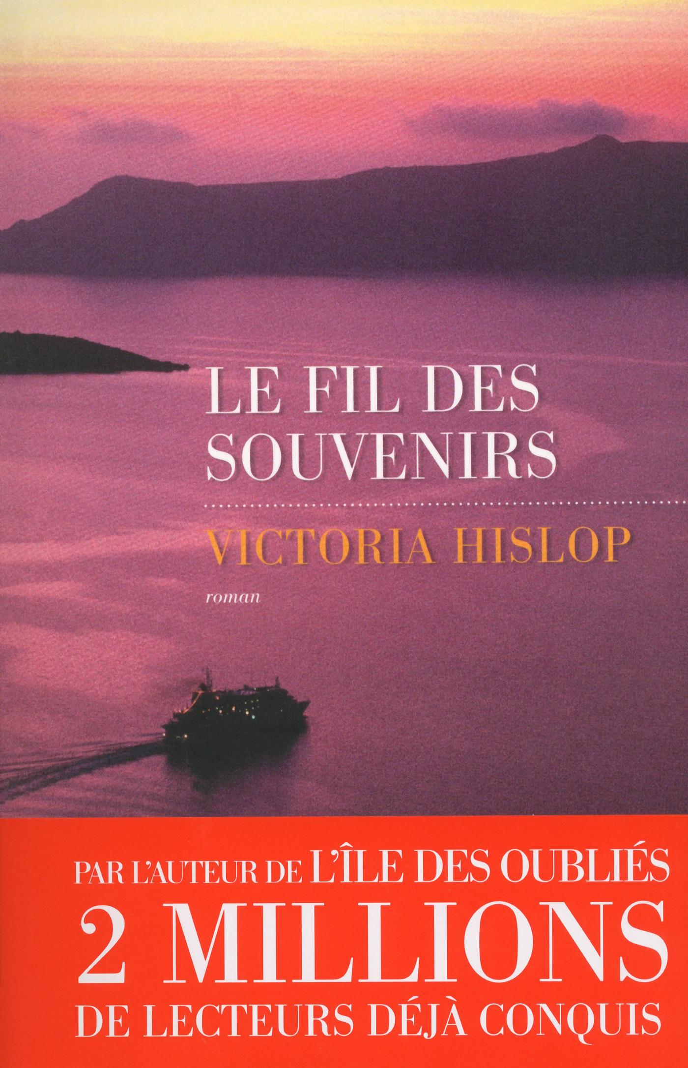 Le Fil des souvenirs   HISLOP, Victoria