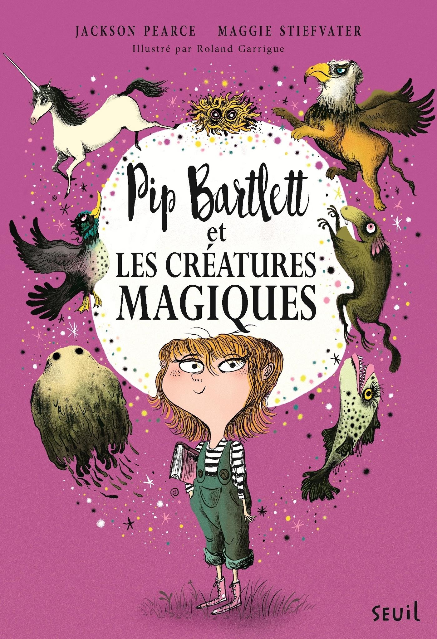 Pip Bartlett et les créatures magiques. Pip Bartlett, tome 1 | Pearce, Jackson