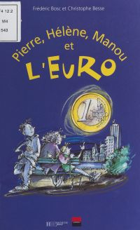 Pierre, Hélène, Manou et l'...