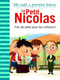 Le Petit Nicolas. Volume 21, Pas de pitié pour les cafteurs !