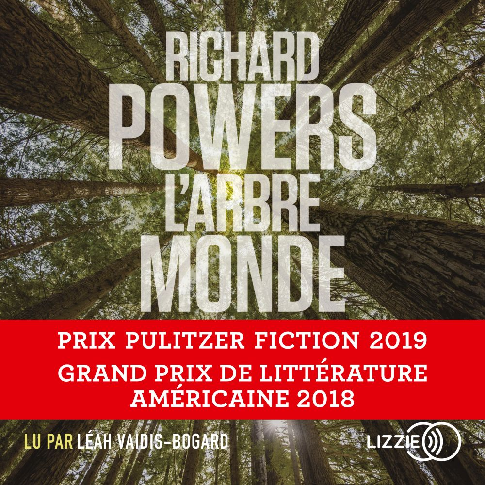 L'Arbre-Monde | POWERS, Richard. Auteur