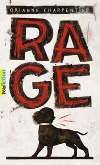 Rage | Charpentier, Orianne. Auteur