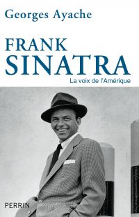 Frank Sinatra | Ayache, Georges (1950-....). Auteur