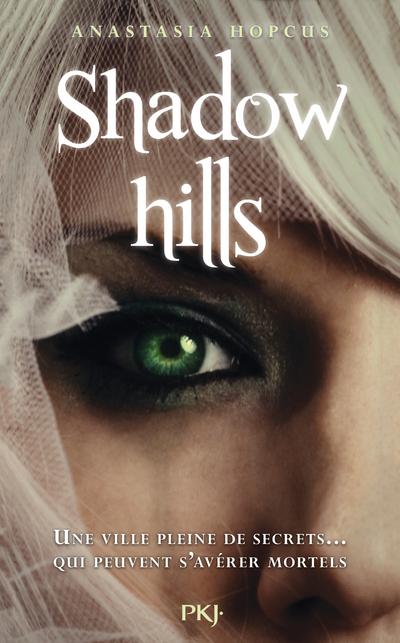 Shadow Hills | HOPCUS, Anastasia