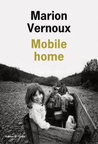 Mobile home | Vernoux, Marion (1966-....). Auteur
