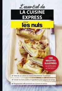 L'essentiel de la cuisine express pour les Nuls | Collectif, . Auteur