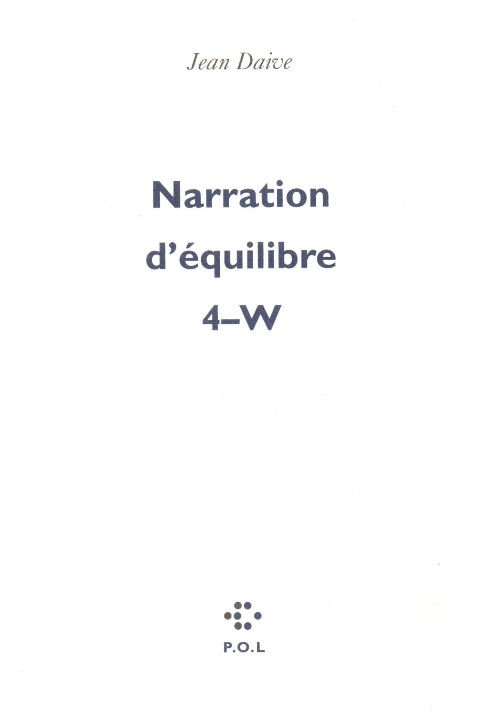 Narration d'équilibre IV