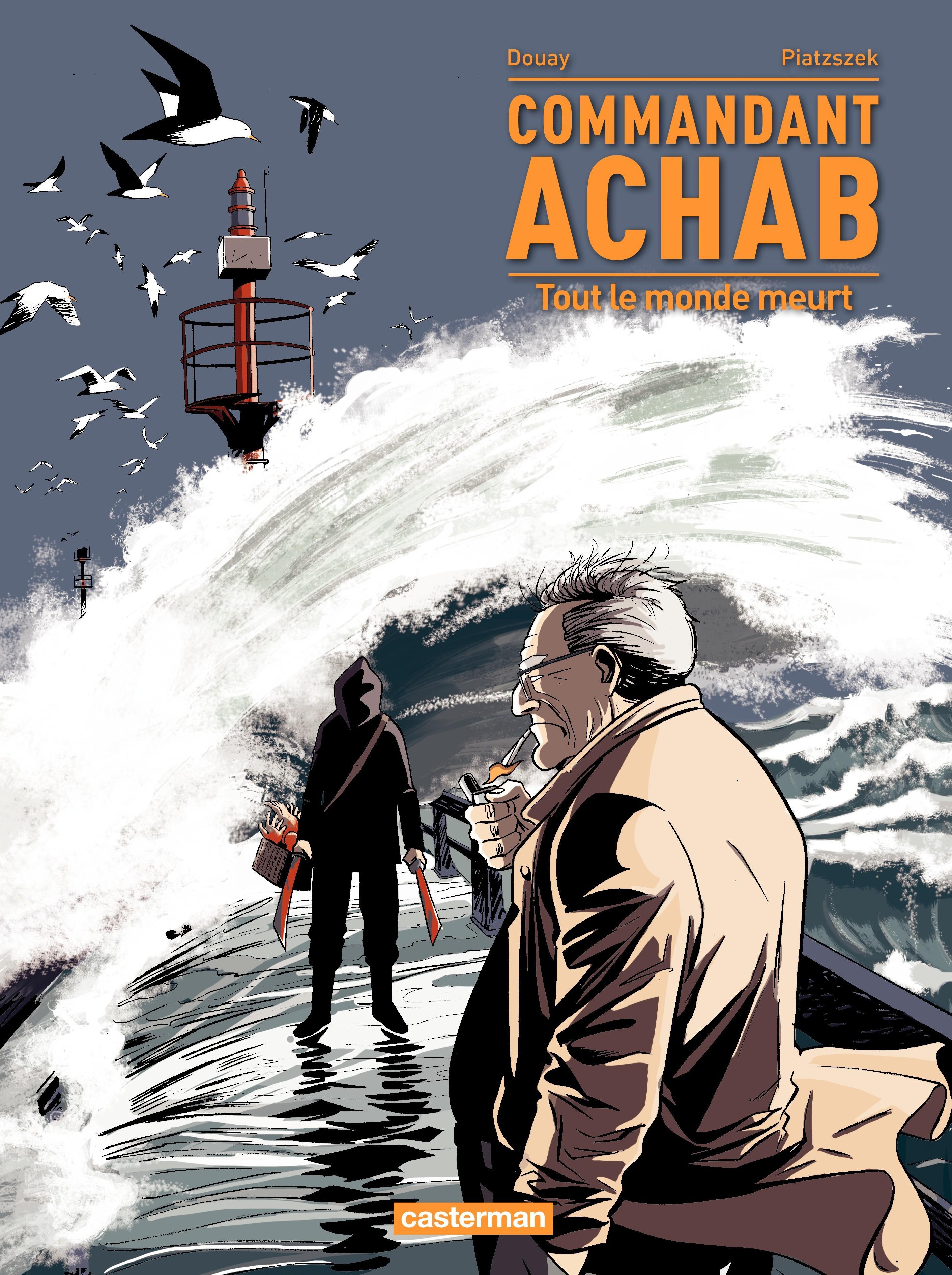 Commandant Achab (T4)  - Tout le monde meurt