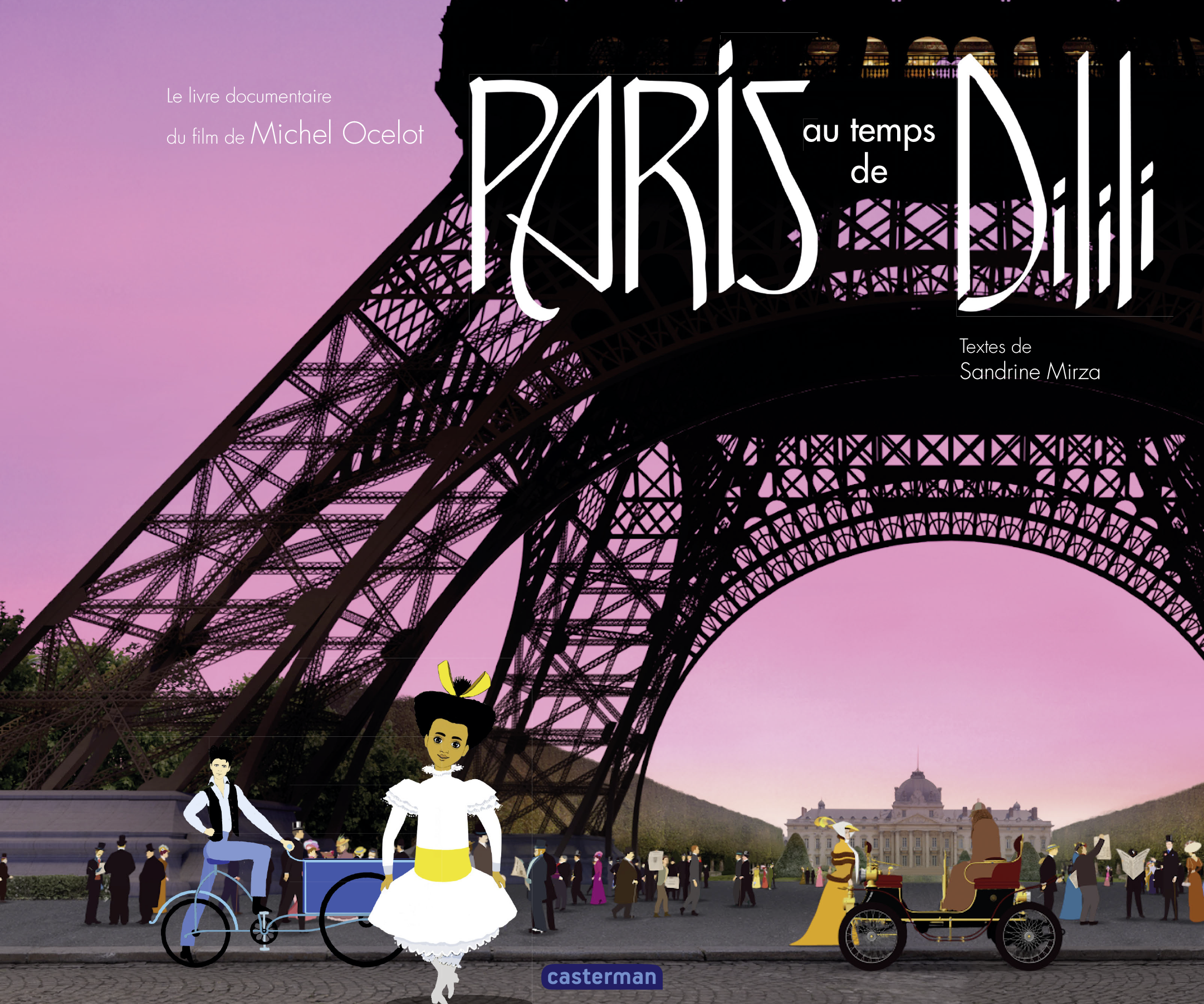 Dilili à Paris - Le documen...