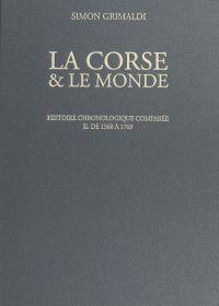 La Corse et le monde. Histo...