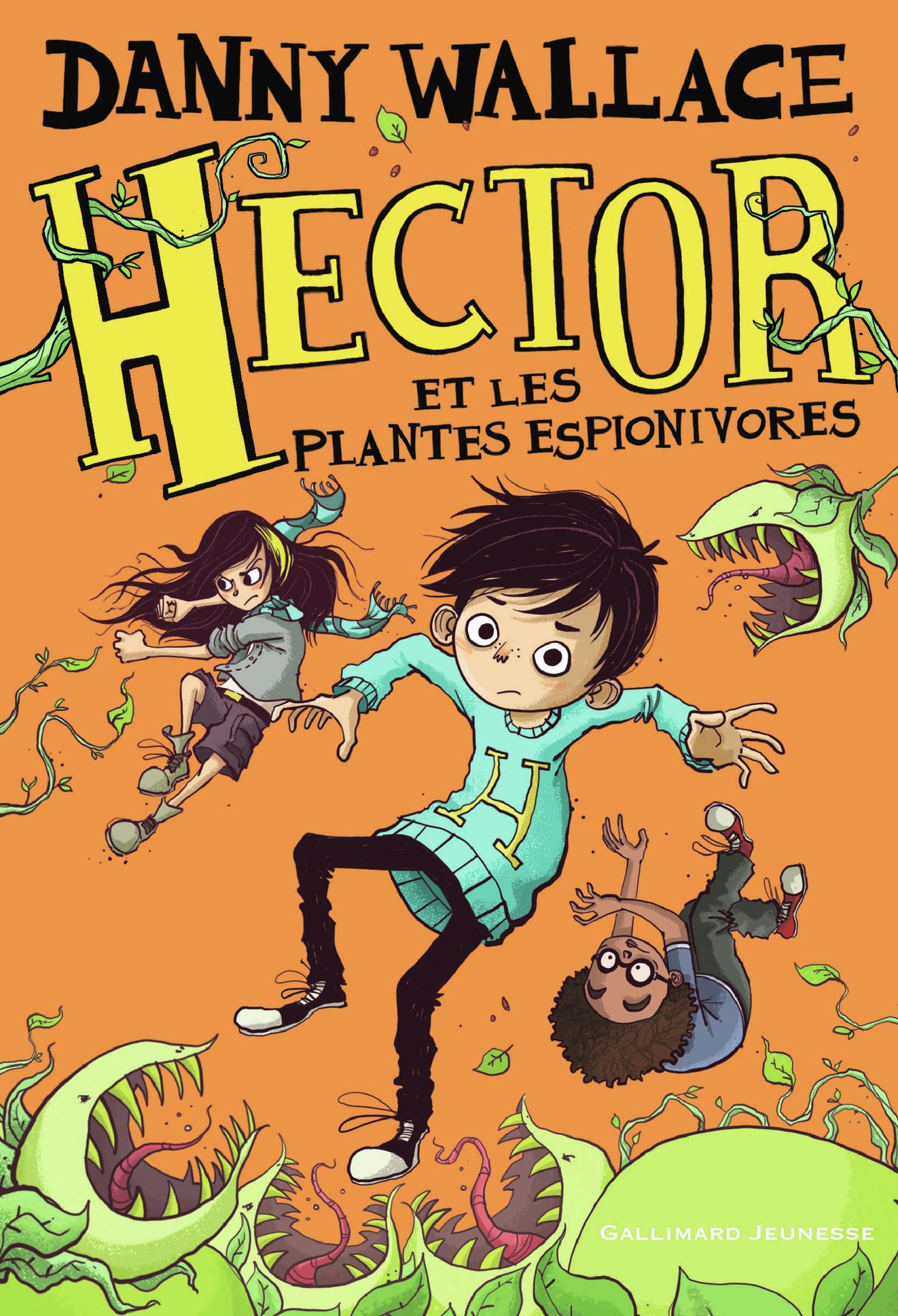 Hector et les plantes espionivores | Wallace, Danny