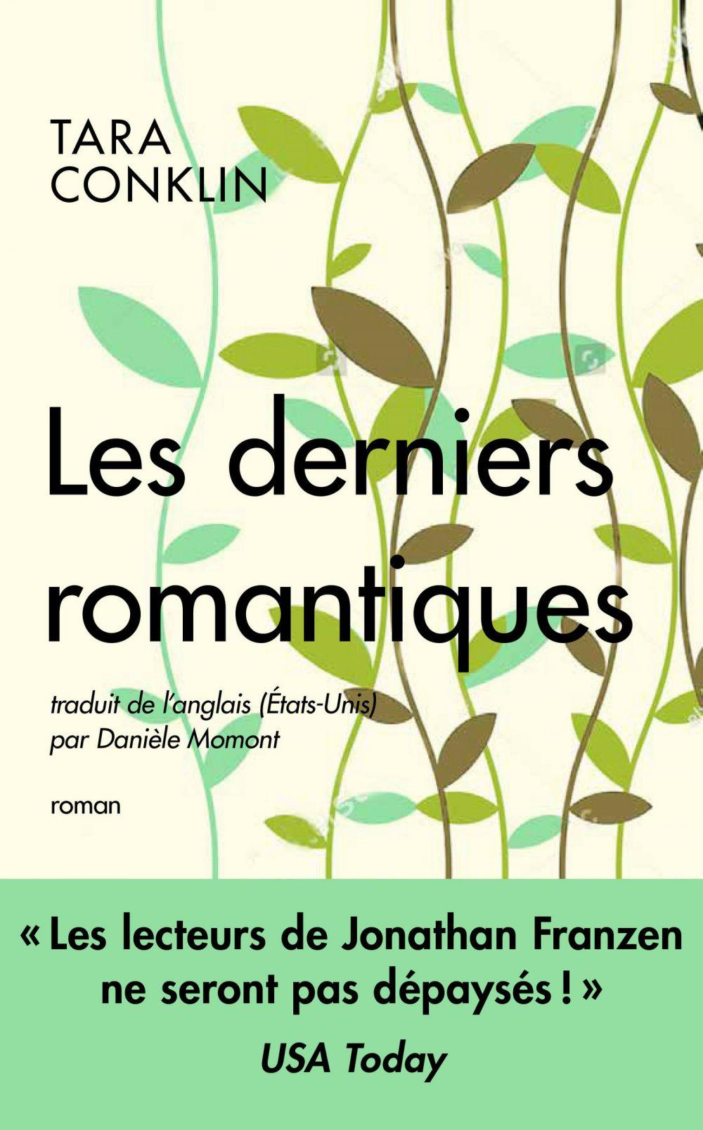 Les derniers romantiques | Conklin, Tara. Auteur
